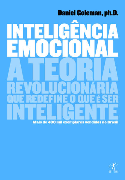 Inteligência Emocional, livro de Daniel Goleman