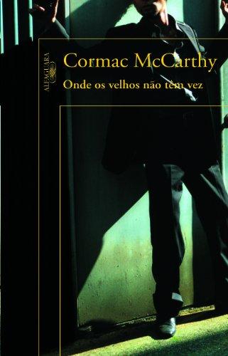 Onde os Velhos Não Têm Vez, livro de Cormac McCarthy