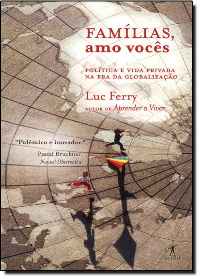 Famílias, Amo Vocês, livro de Luc Ferry
