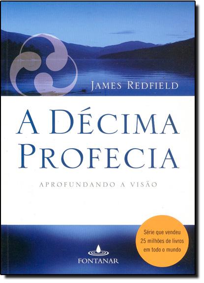 Decima Profecia, A, livro de James Redfield