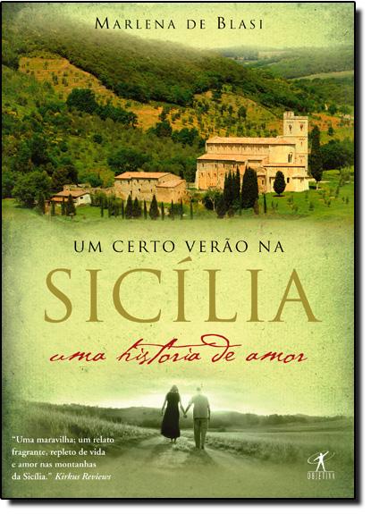 Certo Verão na Sicília, Um, livro de Marlena de Blasi