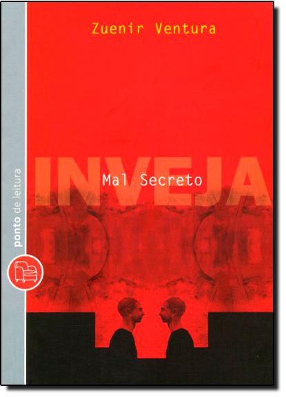 Mal Secreto: Inveja - Edição de Bolso, livro de Zuenir Ventura