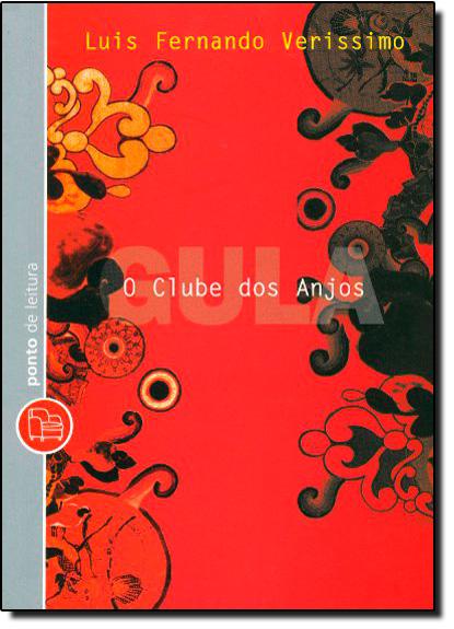 Clube dos Anjos: Gula, O - Edição de Bolso, livro de Luis Fernando Veríssimo