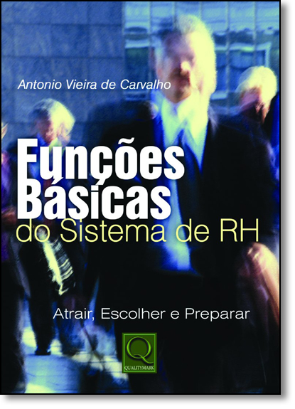 Funções Básicas do Sistema de Rh, livro de Antonio Vieira de Carvalho
