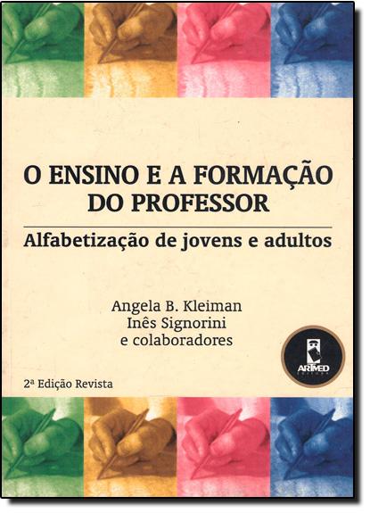 ENSINO E A FORMACAO DO PROFESSOR, livro de KLEIMAN