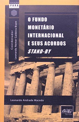 FUNDO MONETARIO INTERNACIONAL E SEUS ACORDOS, O, livro de Mauricio de Macedo
