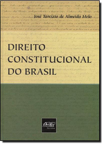 Direito Constitucional do Brasil, livro de José Tracízio de Almeida Melo