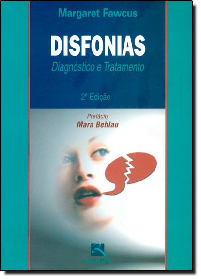 Disfonias: Diagnóstico e Tratamento, livro de Margaret Fawcus