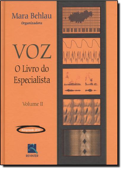 Voz: O Livro Do Especialista - Vol.2, livro de BEHLAU