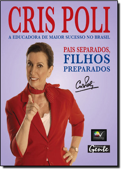 Pais Separados, Filhos Preparados, livro de Cris Poli