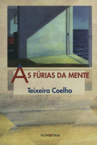 As fúrias da mente, livro de Teixeira Coelho