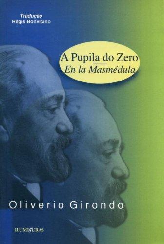 A pupila do zero - En la Masmédula, livro de Oliverio Girondo