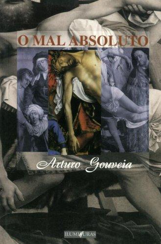 O mal absoluto, livro de Arturo Gouveia