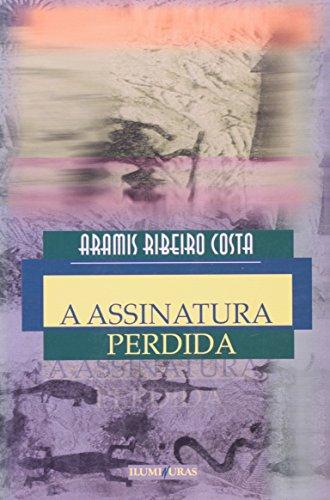 A assinatura perdida, livro de Aramis Ribeiro Costa