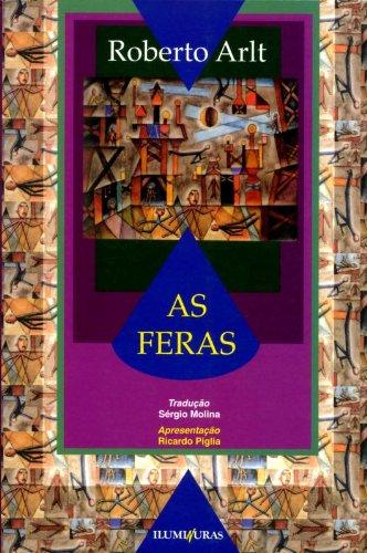 As feras, livro de Roberto Arlt