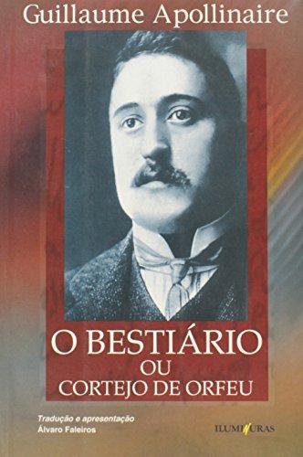 Bestiário ou cortejo de Orfeu, livro de Guillaume Apollinaire