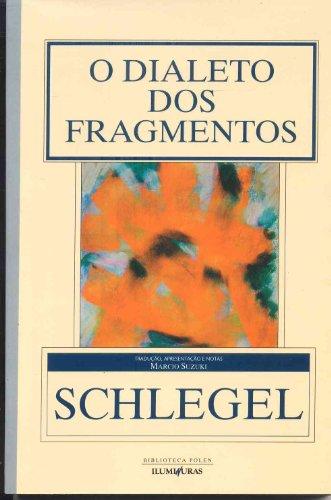 O dialeto dos fragmentos, livro de Friedrich Schlegel