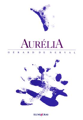 Aurélia, livro de Gerard de Nerval