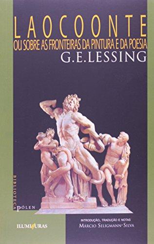 Laocoonte - Ou sobre as fronteiras da pintura e da poesia, livro de G. E. Lessing