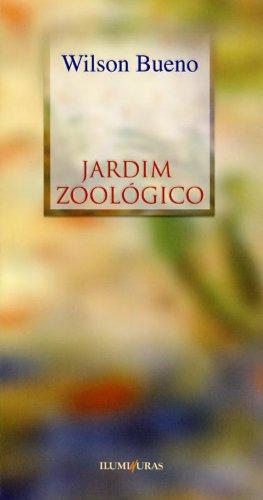 Jardim zoológico, livro de Wilson Bueno