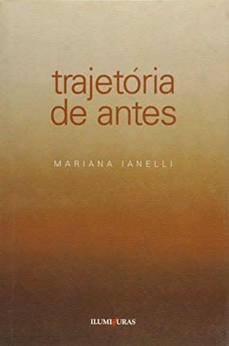 Trajetória de antes, livro de Mariana Ianelli