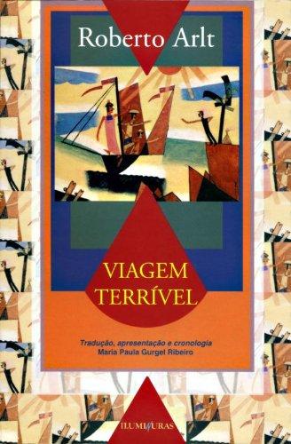 Viagem terrível, livro de Roberto Arlt