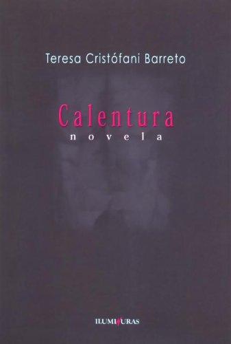 Calentura, livro de Teresa Cristófani Barreto