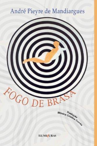 Fogo de Brasa, livro de André Pieyre de Mandiargues