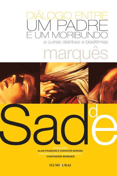 Diálogo entre um padre e um moribundo, livro de Marquês de Sade