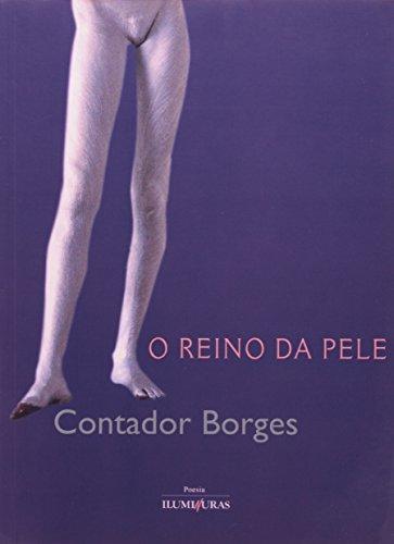 O reino da pele, livro de Contador Borges