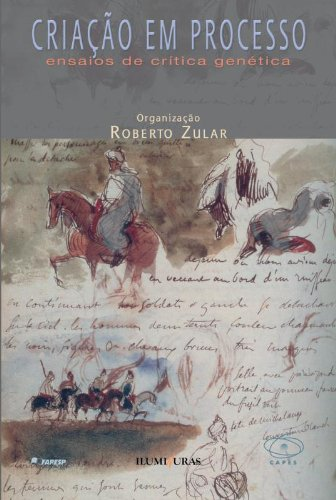 Criação em processo - Ensaios de crítica genética, livro de Roberto Zular (Org.)