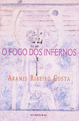 O fogo dos infernos, livro de Aramis Ribeiro Costa