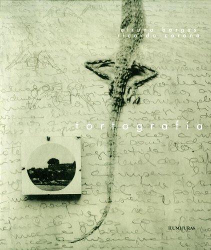 Tortografia, livro de Eliana Borges, Ricardo Corona