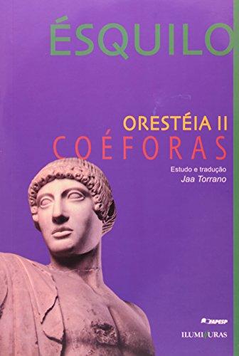 Orestéia II - Coéforas, livro de Ésquilo
