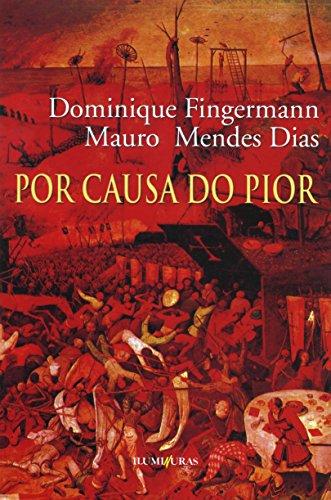 Por causa do pior, livro de Dominique Fingermann, Mauro Mendes Dias