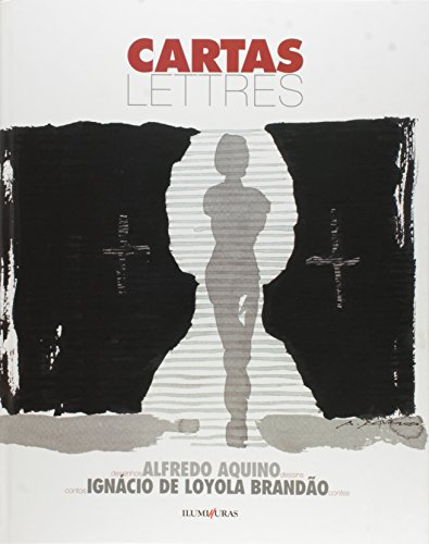 Cartas/Lettres, livro de Ignácio de Loyola Brandão