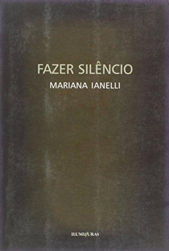 Fazer silêncio, livro de Maria Ianelli