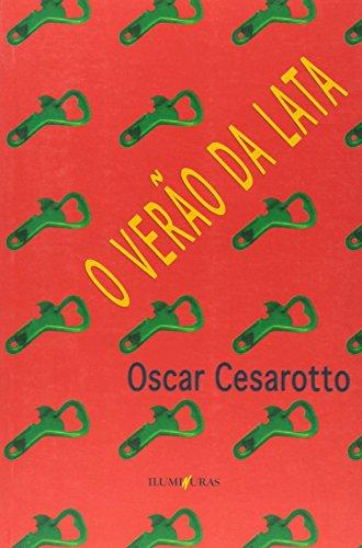 O verão da lata, livro de Oscar Angel Cesarotto