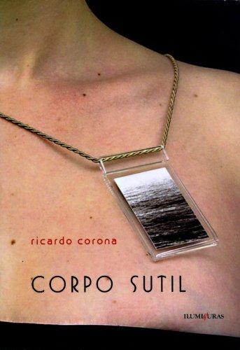 Corpo sutil, livro de Ricardo Corona