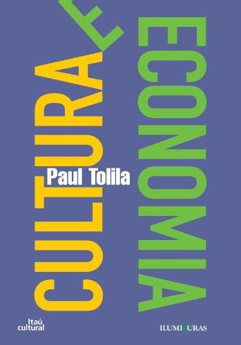Cultura e economia, livro de Paul Tolila