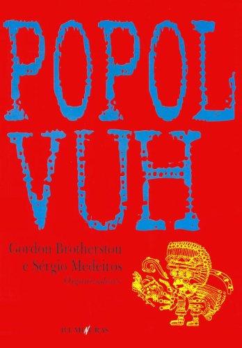Popol Vuh, livro de Gordon Brotherston, Sérgio Medeiros (Orgs.)