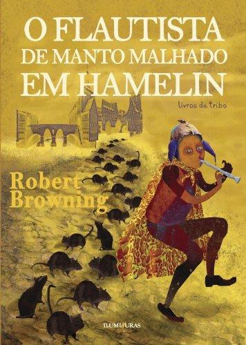 O flautista de manto malhado em Hamelin, livro de Robert Browning