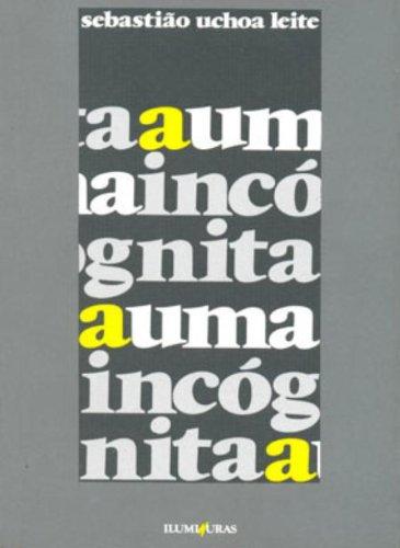 A uma incógnita, livro de Sebastião Uchoa Leite