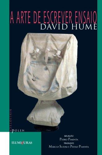 A arte de escrever ensaio e outros ensaios , livro de David Hume