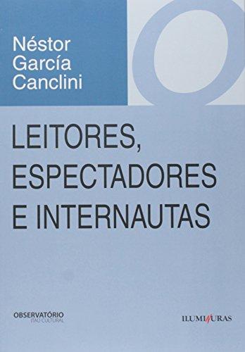 Leitores, espectadores e internautas, livro de Néstor García Canclini
