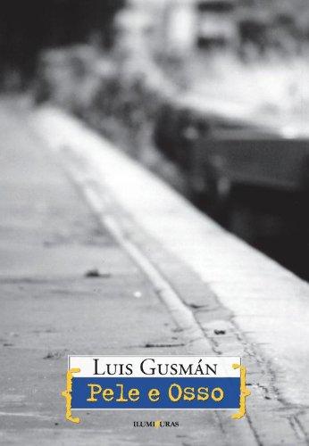 Pele e osso, livro de Luis Gusmán