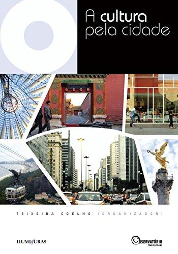 A cultura pela cidade, livro de Teixeira Coelho (Org.)