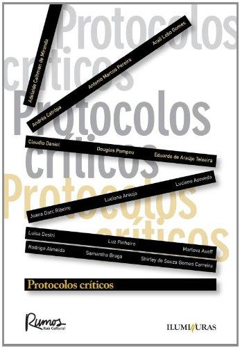 Protocolos críticos, livro de Adelaide Calhman de Miranda, Andréa Catrópa, Antonio Marcos Pereira, etc.