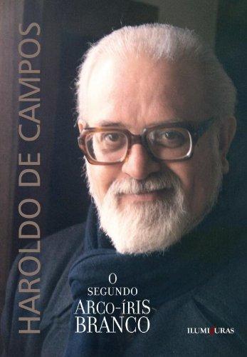 O segundo arco-íris branco, livro de Haroldo de Campos