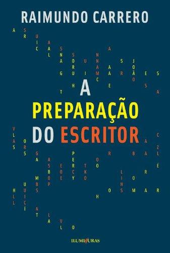 A preparação do Escritor, livro de Raimundo Carrero